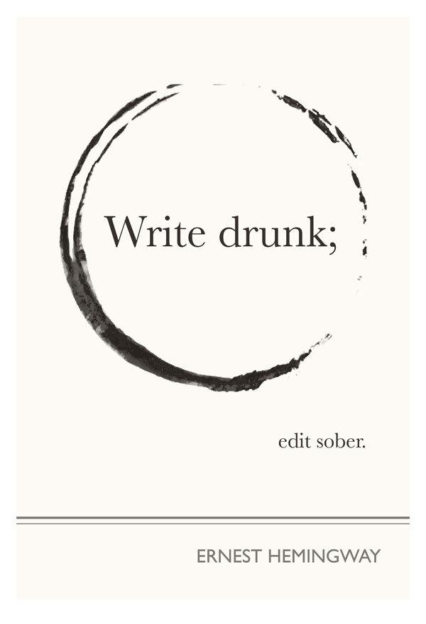 Write Drunk
